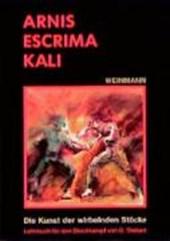 Arnis, Escrima, Kali