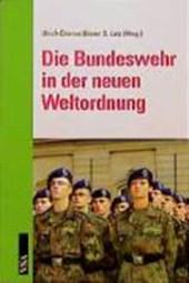 Die Bundeswehr in der neuen Weltordnung