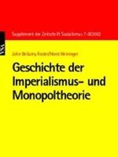 Geschichte der Imperialismus- und Monopoltheorie