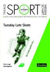 Tuesday Late Skate |  |