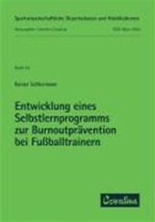 Entwicklung eines Selbstlernprogramms zur Burnoutprävention bei Fußballtrainern