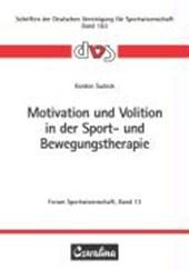 Motivation und Volition in der Sport- und Bewegungstherapie