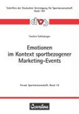 Emotionen im Kontext sportbezogener Marketing-Events | Torsten Schlesinger |
