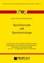 Sportinformatik trifft Sporttechnologie