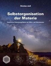 Selbstorganisation der Materie