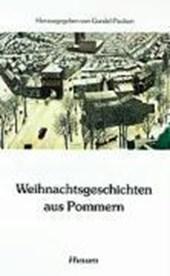 Weihnachtsgeschichten aus Pommern