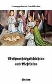 Weihnachtsgeschichten aus Westfalen