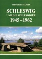 Schleswig und die Schleswiger 1945 -