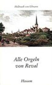 Alle Orgeln von Reval