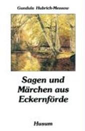 Sagen und Märchen aus Eckernförde