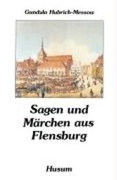 Sagen und Märchen aus Flensburg