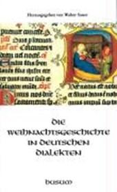 Die Weihnachtsgeschichte in deutschen Dialekten