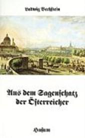 Aus dem Sagenschatz der Österreicher