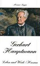 Gerhart Hauptmann - Leben und Werk