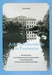 Acht Jahrhunderte in Pommern