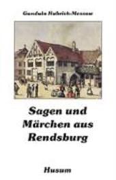 Sagen und Märchen aus Rendsburg