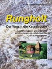 Rungholt. Der Weg in die Katastrophe