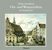 Frühe Ansichten von Ost- und Westpreußen im Steindruck