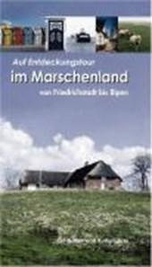 Auf Entdeckungstour im Marschenland von Friedrichstadt bis Ripen