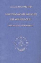 Weltgeschichte im Lichte des heiligen Gral. Das neunte Jahrhundert