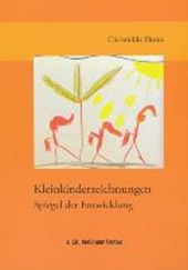 Kleinkindzeichnungen - Spiegel der Entwicklung bei Gesundheit und Krankheit