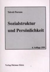 Sozialstruktur und Persönlichkeit