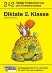 Rechtschreiben und Diktate 2. Klasse