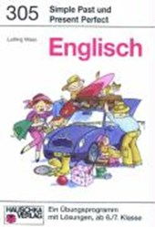 Englisch. Simple Past and Present Perfect