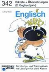 Englisch. Diktate und Übersetzungen. (2. Englischjahr)