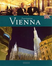 Fascinating Vienna | Michael Kühler |
