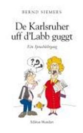 De Karlsruher uff d'Labb guggt