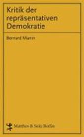 Kritik der repräsentativen Demokratie
