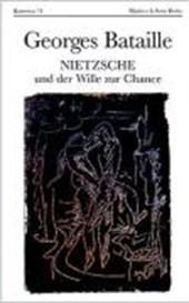 Nietzsche und der Wille zur Chance