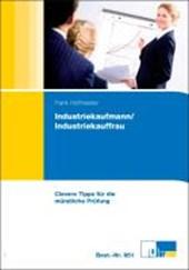 Clevere Tipps für die mündliche Prüfung - Industriekaufleute