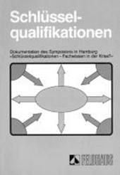Schlüsselqualifikation Selbstorganisation Lernorganisation. Band