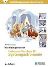 Ausbildungsleitfaden Fachmann / Fachfrau für Systemgastronomie