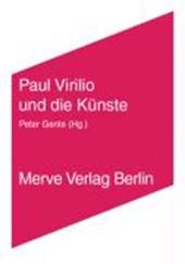 Paul Virilio und die Künste