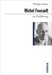 Michel Foucault zur Einführung | Philipp Sarasin |