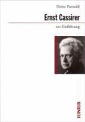 Ernst Cassirer zur Einführung