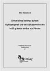 Einfluss eines Trainings auf den Glykogengehalt und Glykogenverbrauch im M. glutaeus medius von Pferden