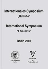 "Internationales Symposium ""Hufrehe""/International Symposium ""Laminitis"""