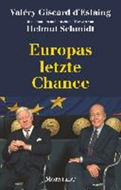 Europas letzte Chance | Valéry Giscard d'Estaing |