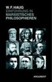 Einführung ins marxistische Philosophieren