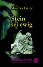 Stein sei ewig