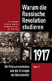 Warum die Russische Revolution studieren: