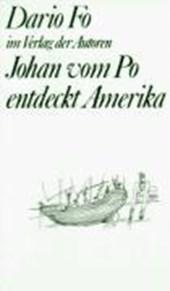 Johan vom Po entdeckt Amerika
