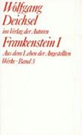 Werke / Frankenstein I