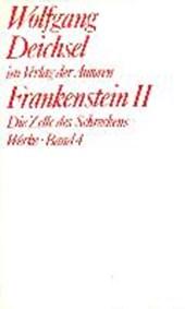 Werke 4. Frankenstein II