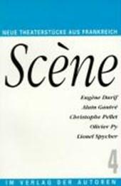 Scene 4. Fünf französische Theaterstücke