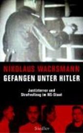 Gefangen unter Hitler